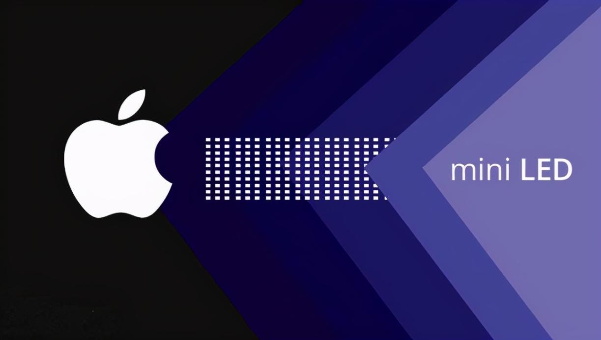 苹果斥资2亿美元扩充MiniLED产能,备战新款MacBook Pro